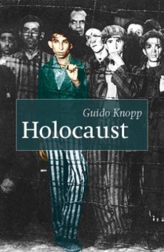 Holocaust - Guido Knopp | Fthsonline.com
