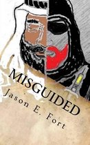Misguided
