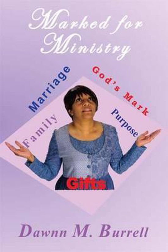 Marked for Ministry