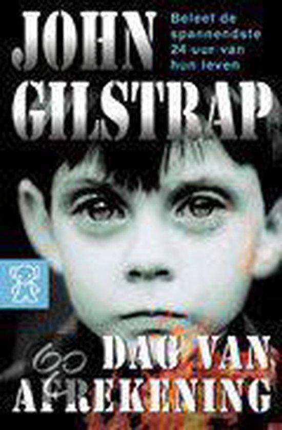 Dag Van Afrekening - John Gilstrap  