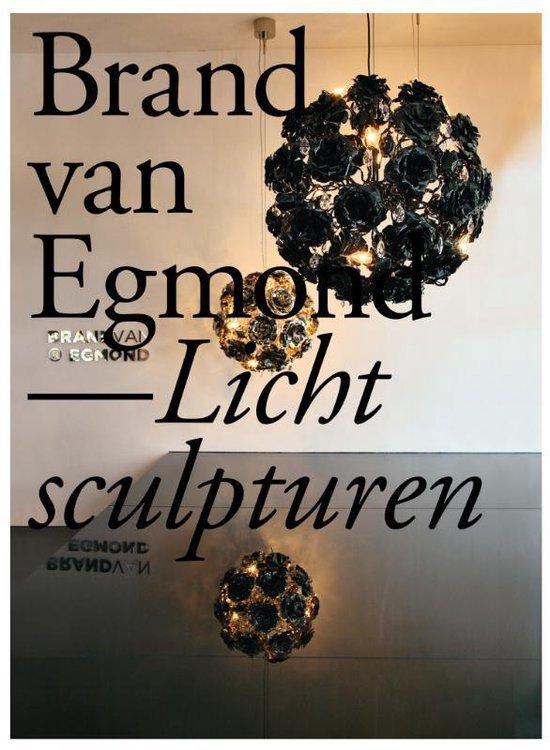Brand Van Egmond - Lichtsculpturen - Annet Van Egmond |