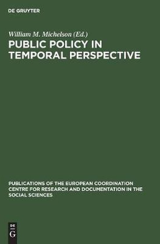 Public policy in temporal perspective