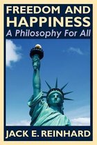 Freedom and Happiness - A Philosophy for All
