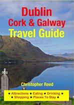 Dublin, Cork & Galway Travel Guide