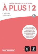 A plus! 2 Havo/Vwo Vwbo/Havo A1.2 docentenhandleiding