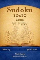 Sudoku 10x10 Luxus - Leicht Bis Extrem Schwer - Band 14 - 468 R tsel