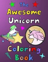 The Awesome Unicorn Coloring Book
