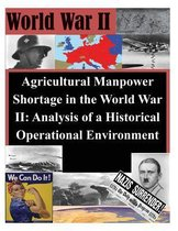 Agricultural Manpower Shortage in the World War II