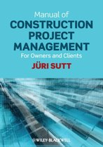 Manual of Construction Project Management