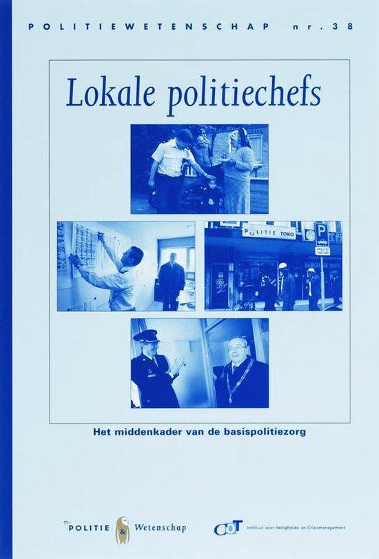 Politiewetenschap 38 - Lokale politiechefs - E. van der Torre |
