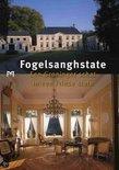 Fogelsanghstate. Een Groninger schat in een Friese state