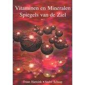 Boek cover Vitaminen En Mineralen Deel 1 Spiegel Van De Ziel van Andr Schaap