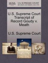 U.S. Supreme Court Transcript of Record Goudy V. Meath