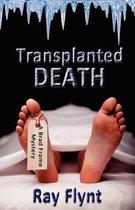 Transplanted Death