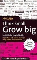 Think Small, Grow Big