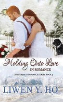 Holding Onto Love in Romance