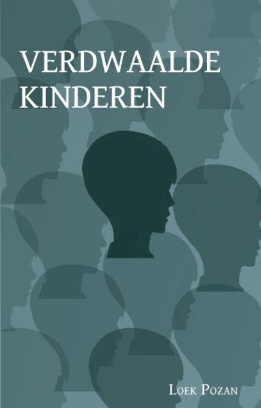 Verdwaalde Kinderen - Loek Pozan  