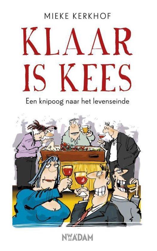 Klaar is Kees - Mieke Kerkhof |