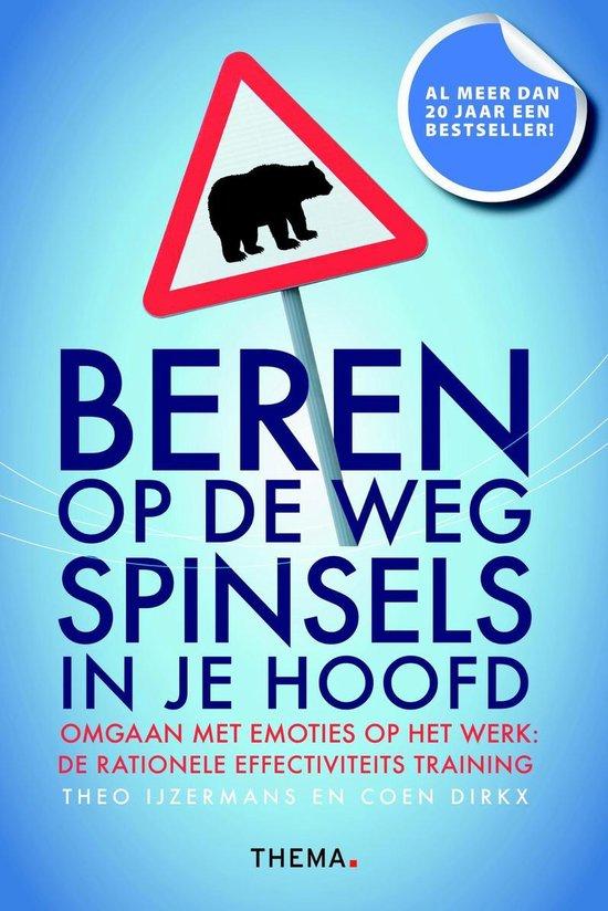Beren op de weg, spinsels in je hoofd - Theo IJzermans |
