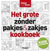 Boek cover Koken met Karin - Het grote zonder pakjes & zakjes kookboek van Karin Luiten (Hardcover)