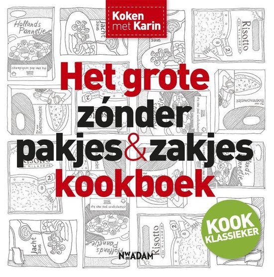 Omslag van Koken met Karin  -   Het grote zonder pakjes & zakjes kookboek