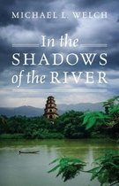 In the Shadows of the River