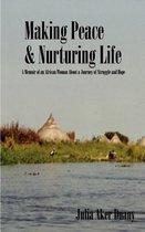 Making Peace & Nurturing Life