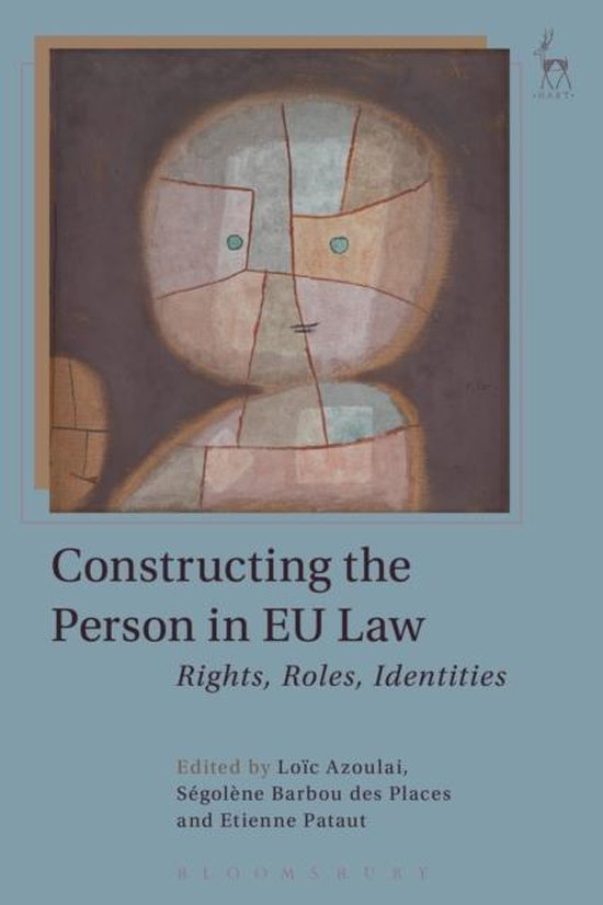 Constructing the Person in EU Law