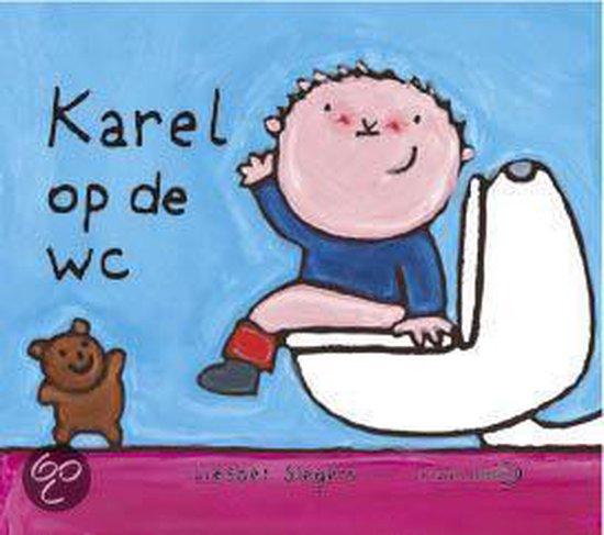 Karel Op De Wc - Liesbet Slegers |
