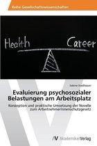 Evaluierung psychosozialer Belastungen am Arbeitsplatz