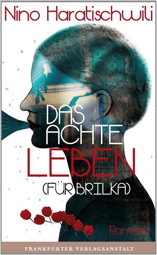 Boek cover Das achte Leben (Für Brilka) van Nino Haratischwili (Hardcover)