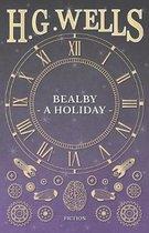 Bealby - A Holiday.