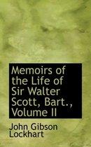Memoirs of the Life of Sir Walter Scott, Bart., Volume II