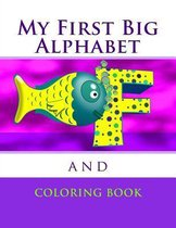 My First Big Alphabet and Coloring Book