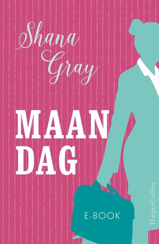 Maandag - Shana Gray pdf epub