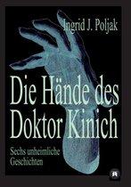 Die Hande Des Doktor Kinich