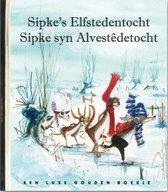 Gouden Boekjes - Sipke's Elfstedentocht - Sipke syn Alvestêdetocht