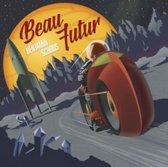 Schoos Benjamin - Beau Futur