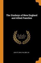 The Starkeys of New England and Allied Families