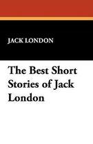 The Best Short Stories of Jack London