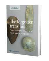 The forgotten transition. from event to object and from tool to language