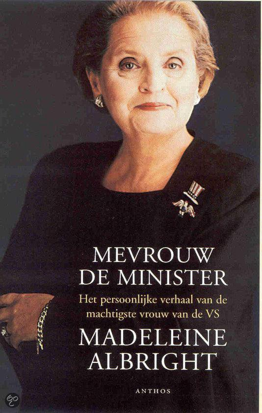 Mevrouw De Minister - Madeleine Albright | Fthsonline.com