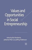 Values and Opportunities in Social Entrepreneurship