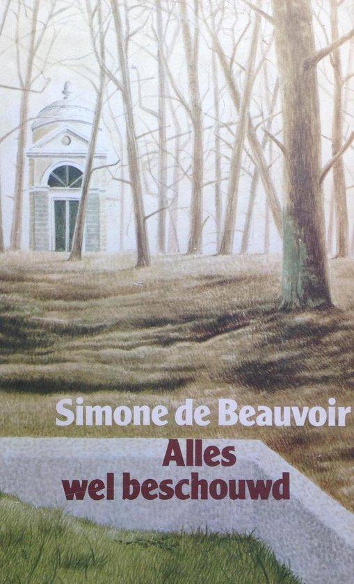 Alles wel beschouwd - Simone de Beauvoir |
