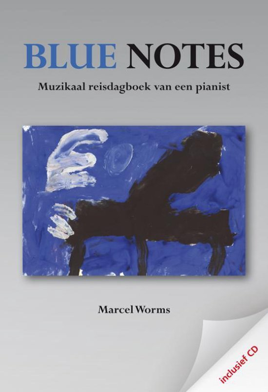 Blue Notes + Cd - Marcel Worms | Fthsonline.com