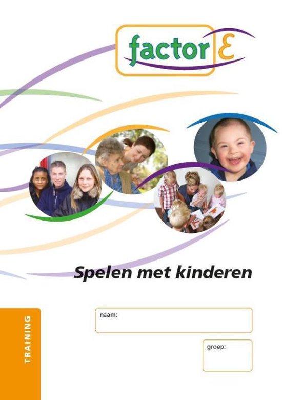 Factor-E Spelen met kinderen 1: Speel-goed Training - Theo-Henk Streng pdf epub