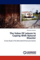 The Value of Leisure in Coping with Natural Disaster