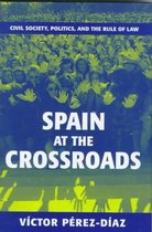 Spain at the Crossroads