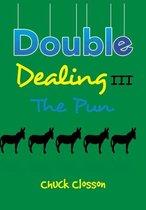 Double Dealing III