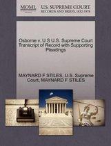Osborne V. U S U.S. Supreme Court Transcript of Record with Supporting Pleadings